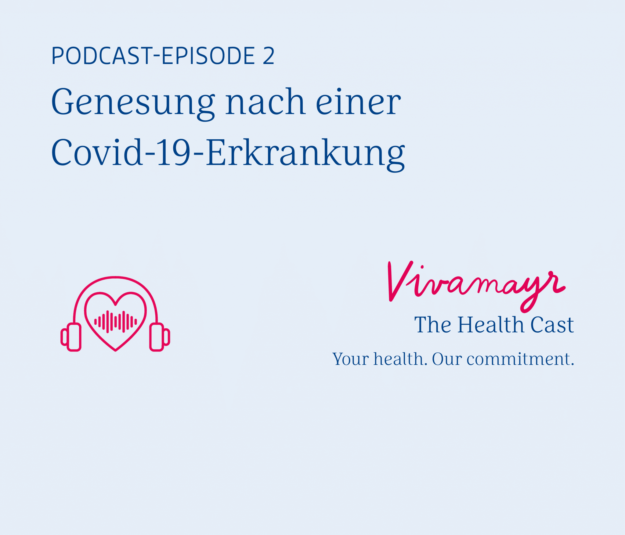 VIVAMAYR Health Cast Episode 2